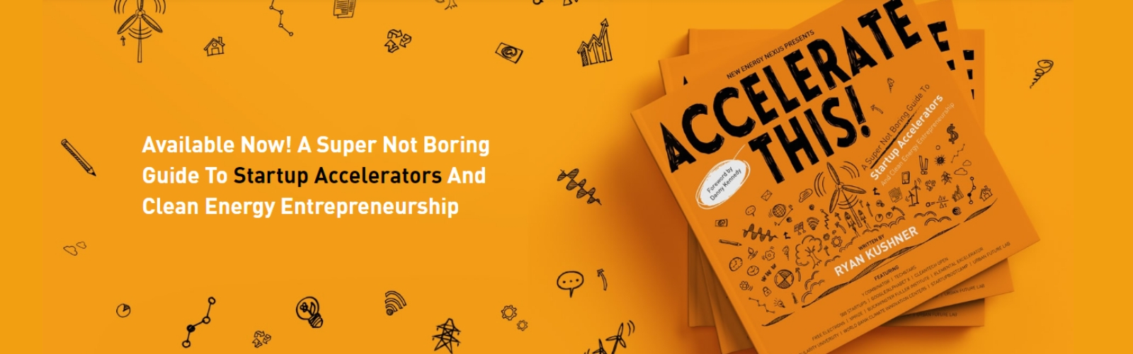 Available Now! A Super Not Boring Guide To Startup Accelerators And Clean Energy Entrepreneurship